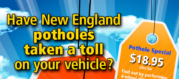 Has New England potholes taken a toll on your vehicle?